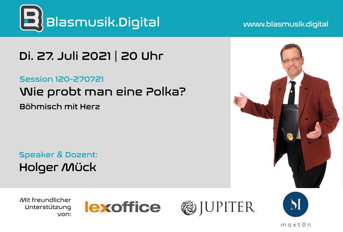Wie probt man eine Polka? - Online Seminar auf Blasmusik.Digital mit Holger Mück