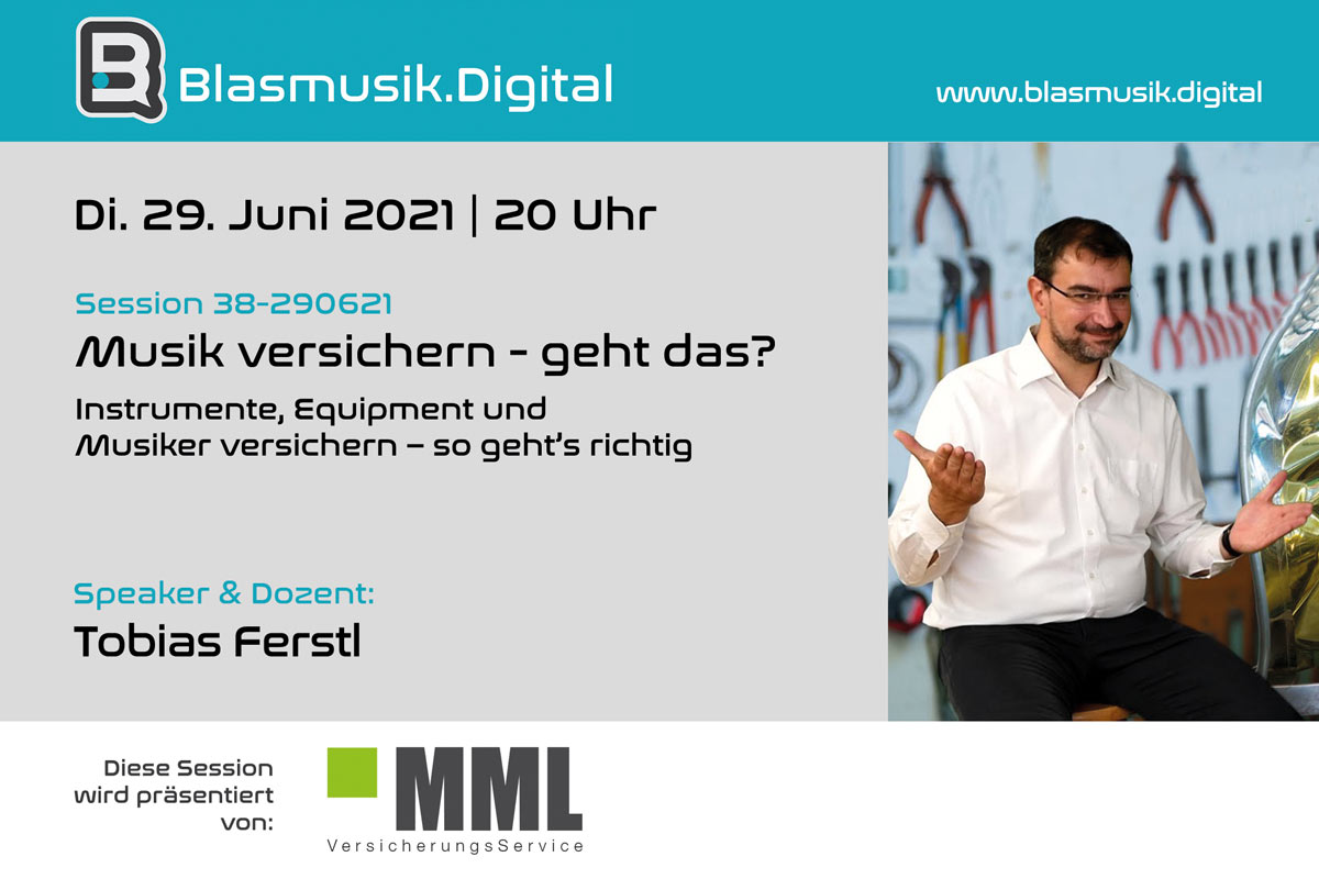Versicherungen für Musiker und Instrumente - Online Seminar mit Tobias Ferstl auf Blasmusik.Digital