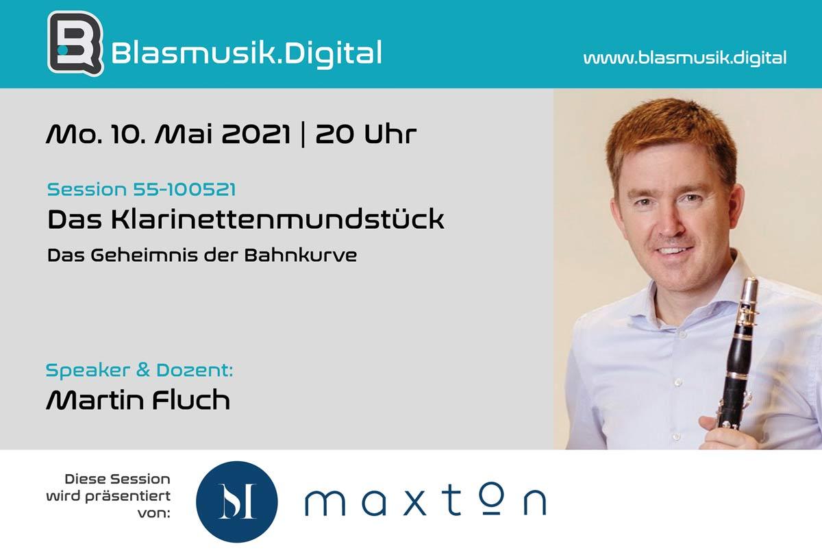 Das Klarinettenmundstück - Online Seminar mit Martin Fluch von Maxton auf Blasmusik.Digital