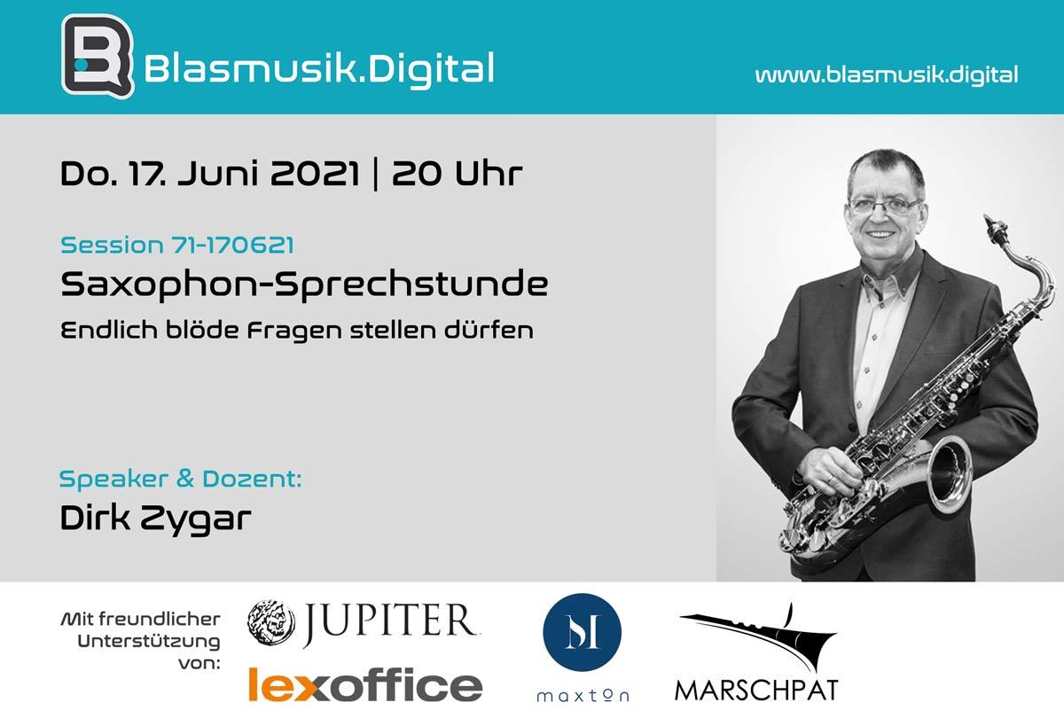 Saxophon Sprechstunde mit Dirk Zygar auf Blasmusik.Digital