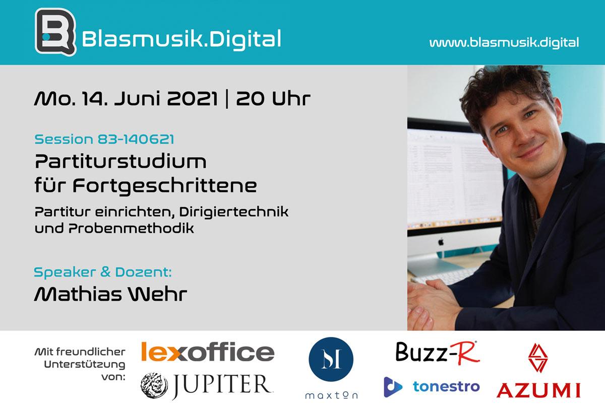 Partiturstudium für Fortgeschrittene mit Mathias Wehr - Online Seminar auf Blasmusik.Digital