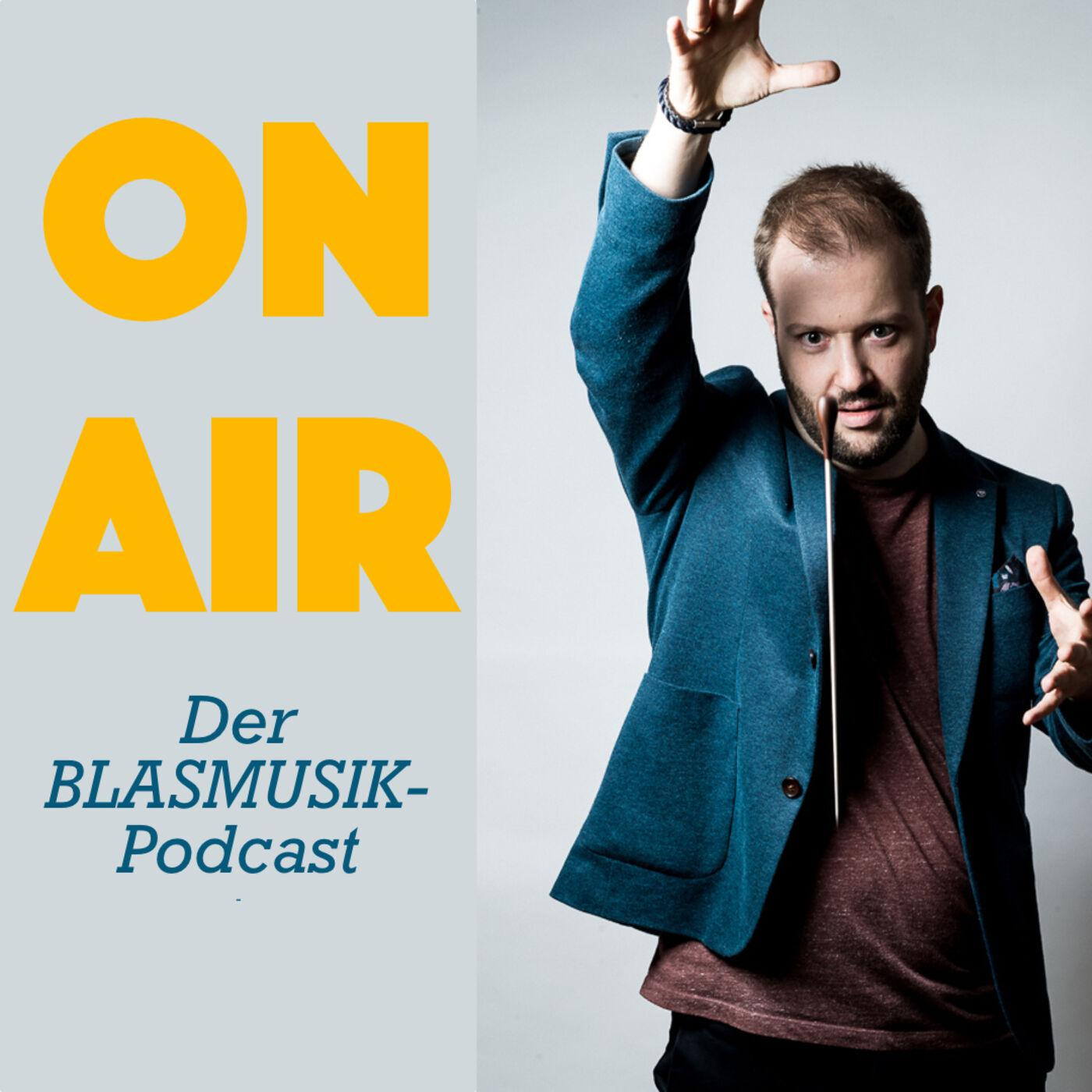 "Der Blasmusik Podcast ""ON AIR"" von Andy Schreck"