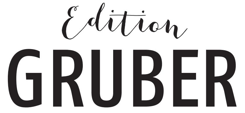 Edition Gruber